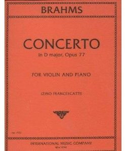 Brahms, Johannes Concerto in D Major Op. 77 Violin and Piano by Zino Francescatti - International